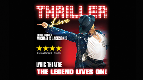 Thriller - Live at the Lyric Theatre