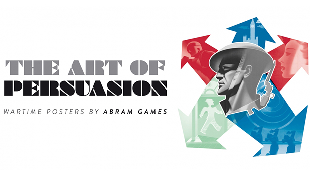 National Army Museum - The art of persuasion: Wartime posters by Abram Games